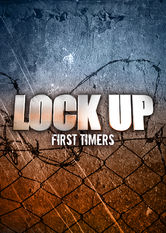 Lockup: First Timers Netflix IN (India)